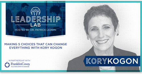 Making 5 Choices That Can Change Everything With Kory Kogon
