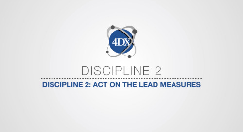 Discipline 2: Act On The Lead Measures