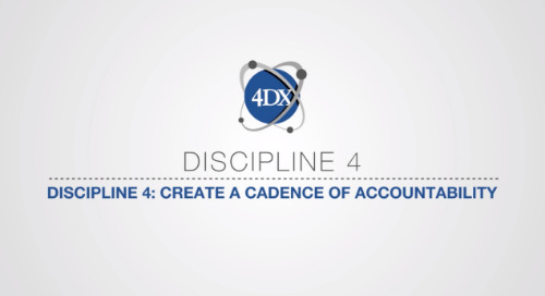 Discipline 4: Create a Cadence of Accountability