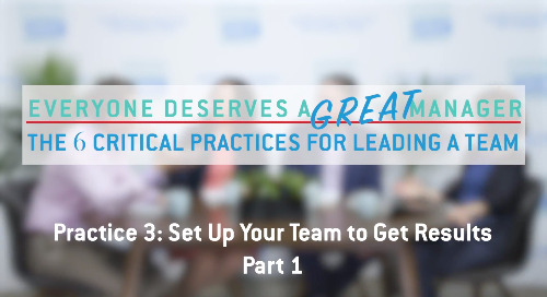 Practice 3: Set up Your Team to Get Results - Part 1