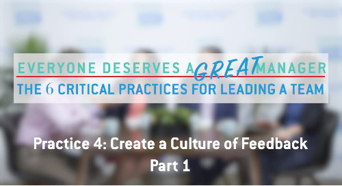 Practice 4: Create a Culture of Feedback - Part 1