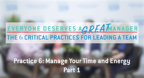 Practice 6: Manage Your Time and Energy - Part 1