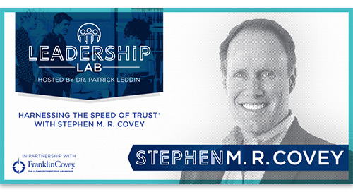 Harnessing The Speed Of Trust With Stephen M. R. Covey
