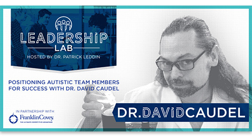 Positioning autistic team members for success with Dr. David Caudel