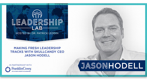Making fresh leadership tracks with SkullCandy CEO Jason Hodell