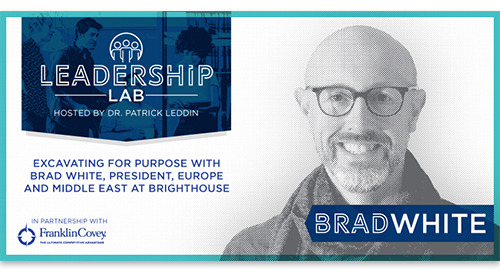 Excavating for purpose with Brad White President, Europe + Middle East at BrightHouse, A BCG Company