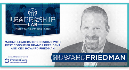 Post Consumer Brands President and CEO Howard Friedman on leadership