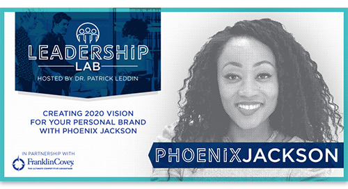 Phoenix Jackson shares how to create a 2020 vision for your personal brand