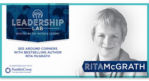 See around corners with bestselling author Rita McGrath