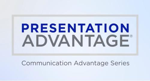 Presentation Advantage 5 Minute Overview