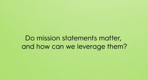 Do mission statements matter, and how can we leverage them?