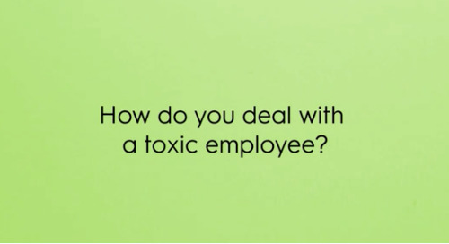 How do you deal with a toxic employee?