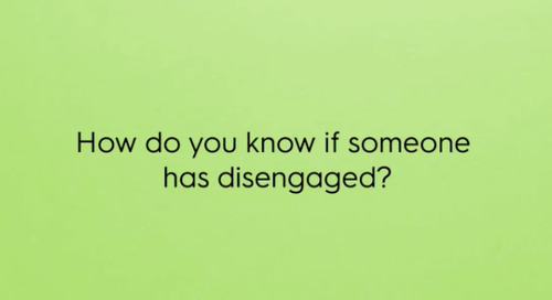How do you know if someone has disengaged?