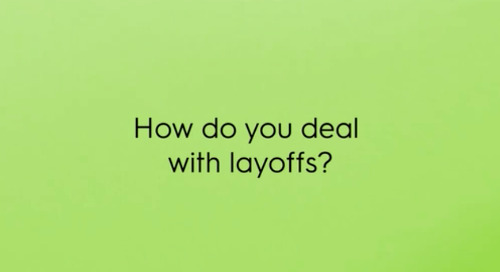 How do you deal with layoffs?