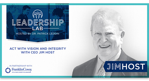 Act with vision and integrity with CEO Jim Host