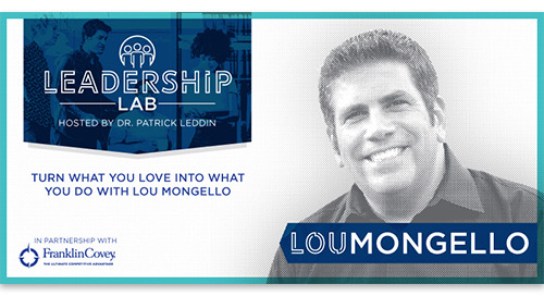 Turn what you love into what you do with Lou Mongello