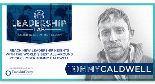 Reach new leadership heights with the world's best rock climber Tommy Caldwell