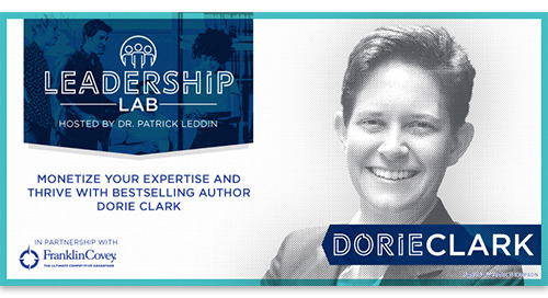 Monetize your expertise and thrive with bestselling author Dorie Clark