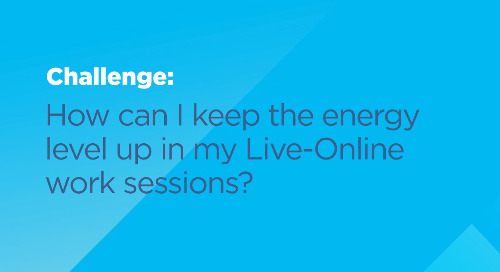 How can I keep the energy level up in my Live-Online work session?