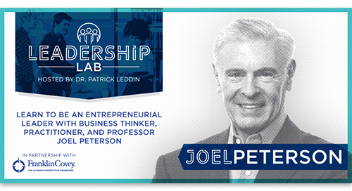 Be an entrepreneurial leader with business practitioner and professor Joel Peterson