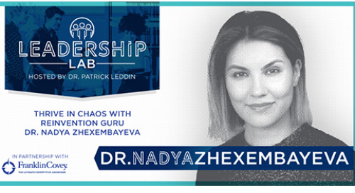 Thrive in chaos with reinvention guru Dr. Nadya Zhexembayeva