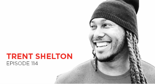 Look Beyond the Now: Trent Shelton