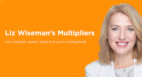 Multipliers®: How the Best Leaders Ignite Everyone's Intelligence