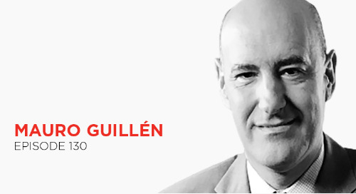 Look Forward, Faster: Mauro Guillén