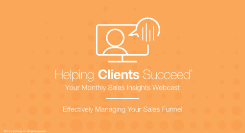 Effectively Managing Your Sales Funnel - On Demand Webcast