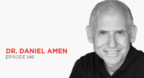 Tame Your Dragons: Dr. Daniel Amen