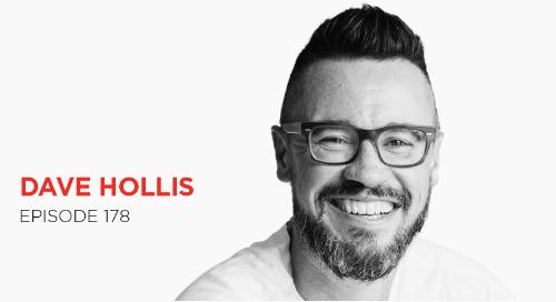 Built Through Courage: Dave Hollis