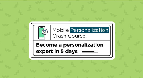 5 Day Mobile Personalization Crash Course