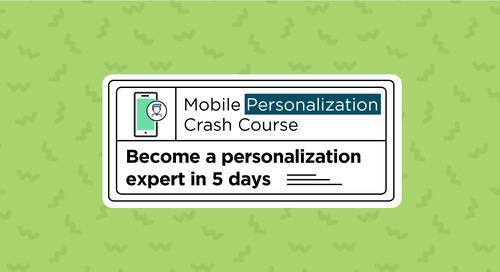 5 Day Mobile Personalization Crash Course