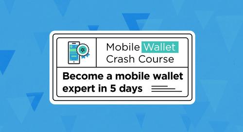 5 Day Mobile Wallet Crash Course