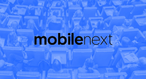 Mobile Next 2018: It's All About Personalized Messaging and Mobile Experiences