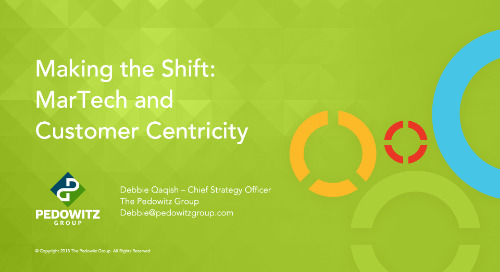 MarTech and Customer Centricity - Make the Shift Happen
