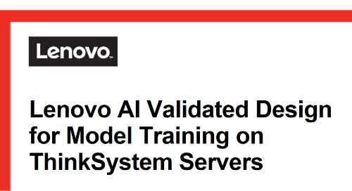 Reference Architecture: Lenovo AI Validated Design for Model Training on ThinkSystem Servers
