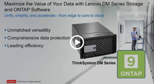 Virtual Briefing: Data Management with Lenovo DM Series Storage