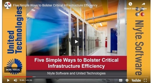 Five Simple Ways to Bolster Critical Infrastructure Efficiency – with Nlyte and United Technologies
