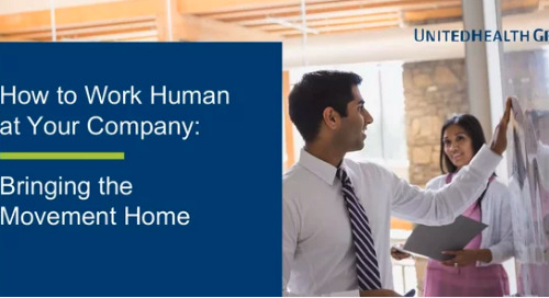 How to Work Human at Your Company: Bringing the Movement Home