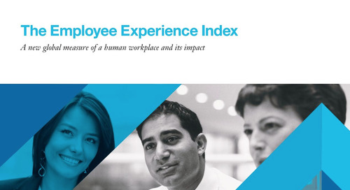 Globoforce WorkHuman Research Institute and IBM Smarter Workforce Institute Unveil a New Employee Experience Index
