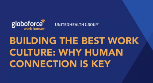 Building the Best Work Culture: Why Human Connection is Key