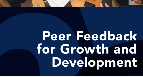 Peer Feedback for Growth and Development