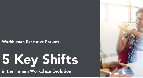 5 Key Shifts in the Human Workplace Evolution