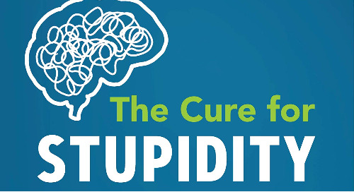 "Workhuman Book Club: ""The Cure for Stupidity"" by Eric M. Bailey"
