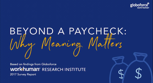 Beyond a Paycheck: Why Meaning Matters