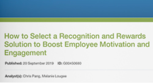 """Gartner Report: """"How to Select a Recognition and Rewards Solution to Boost Employee Motivation and Engagement"""""""