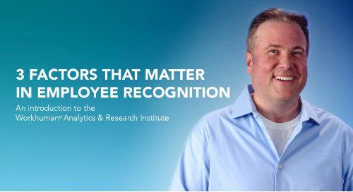 Episode 3: 3 factors that matter in employee recognition