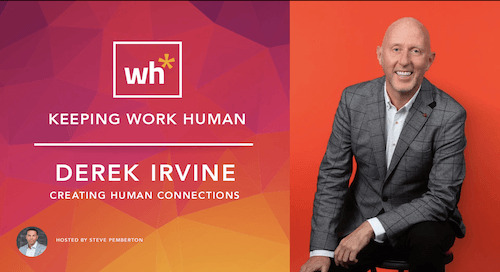 [Video] Derek Irvine on Creating Human Connections