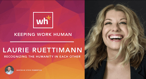 [Video] Laurie Ruettimann: Recognizing the Humanity in Each Other